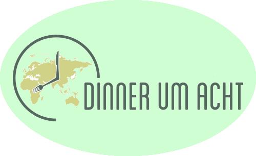 Dinner um 8